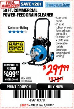 Harbor Freight Coupon 50 FT. COMMERCIAL POWER-FEED DRAIN CLEANER Lot No. 68284/61857 Expired: 1/31/19 - $297.99