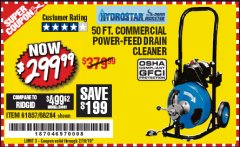 Harbor Freight Coupon 50 FT. COMMERCIAL POWER-FEED DRAIN CLEANER Lot No. 68284/61857 Expired: 2/16/19 - $299.99