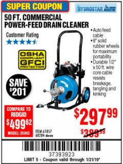 Harbor Freight Coupon 50 FT. COMMERCIAL POWER-FEED DRAIN CLEANER Lot No. 68284/61857 Expired: 1/21/19 - $297.99