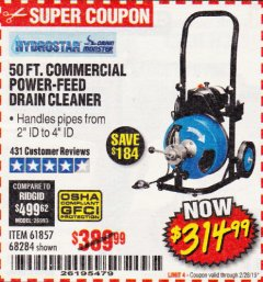 Harbor Freight Coupon 50 FT. COMMERCIAL POWER-FEED DRAIN CLEANER Lot No. 68284/61857 Expired: 2/28/19 - $314.99