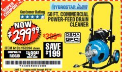 Harbor Freight Coupon 50 FT. COMMERCIAL POWER-FEED DRAIN CLEANER Lot No. 68284/61857 Expired: 4/5/19 - $299.99