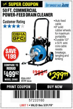 Harbor Freight Coupon 50 FT. COMMERCIAL POWER-FEED DRAIN CLEANER Lot No. 68284/61857 Expired: 3/31/19 - $299.99