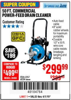 Harbor Freight Coupon 50 FT. COMMERCIAL POWER-FEED DRAIN CLEANER Lot No. 68284/61857 Expired: 4/1/19 - $299.99