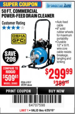 Harbor Freight Coupon 50 FT. COMMERCIAL POWER-FEED DRAIN CLEANER Lot No. 68284/61857 Expired: 4/28/19 - $299.99