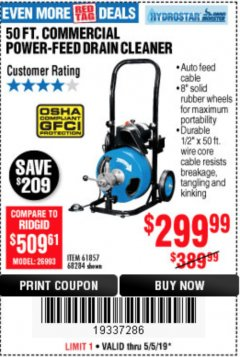 Harbor Freight Coupon 50 FT. COMMERCIAL POWER-FEED DRAIN CLEANER Lot No. 68284/61857 Expired: 5/5/19 - $299.99
