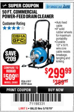 Harbor Freight Coupon 50 FT. COMMERCIAL POWER-FEED DRAIN CLEANER Lot No. 68284/61857 Expired: 5/19/19 - $299.99