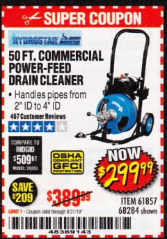 Harbor Freight Coupon 50 FT. COMMERCIAL POWER-FEED DRAIN CLEANER Lot No. 68284/61857 Expired: 8/31/19 - $299.99