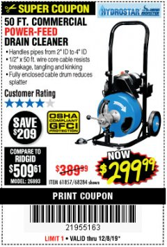 Harbor Freight Coupon 50 FT. COMMERCIAL POWER-FEED DRAIN CLEANER Lot No. 68284/61857 Valid Thru: 12/8/19 - $299.99