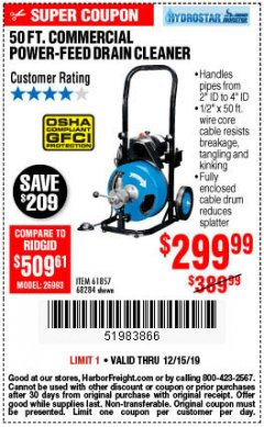 Harbor Freight Coupon 50 FT. COMMERCIAL POWER-FEED DRAIN CLEANER Lot No. 68284/61857 Expired: 12/15/19 - $299.99