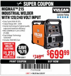 Harbor Freight Coupon VULCAN MIGMAX 215A WELDER Lot No. 63617 EXPIRES: 5/26/19 - $699.99