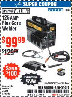 Harbor Freight Coupon 125 AMP FLUX-CORE WELDER Lot No. 63583/63582 Valid Thru: 2/1/21 - $99.99