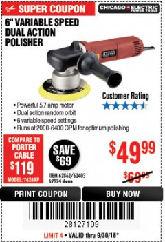 "Harbor Freight Coupon 6"" VARIABLE SPEED DUAL ACTION POLISHER Lot No. 69924/62403/62862 Expired: 9/30/18 - $49.99"