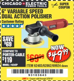 "Harbor Freight Coupon 6"" VARIABLE SPEED DUAL ACTION POLISHER Lot No. 69924/62403/62862 Expired: 3/29/19 - $49.99"
