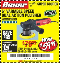 "Harbor Freight Coupon BAUER 6"" VARIABLE SPEED DUAL ACTION POLISHER Lot No. 69924/62862/64528/64529 Expired: 1/6/20 - $59.99"