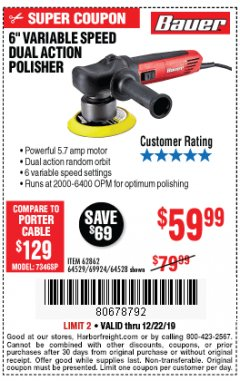 "Harbor Freight Coupon BAUER 6"" VARIABLE SPEED DUAL ACTION POLISHER Lot No. 69924/62862/64528/64529 Expired: 12/22/19 - $59.99"