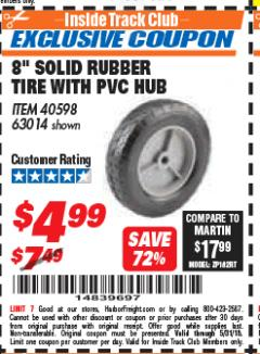 "Harbor Freight ITC Coupon 8"" SOLID RUBBER TIRE WITH PVC HUM Lot No. 40598/63014 Expired: 5/31/18 - $4.99"