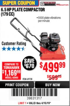 Harbor Freight Coupon 6.5 HP PLATE COMPACTOR (179 CC) Lot No. 66571/69738 Expired: 4/15/19 - $499.99