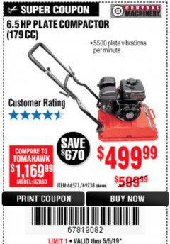 Harbor Freight Coupon 6.5 HP PLATE COMPACTOR (179 CC) Lot No. 66571/69738 Expired: 5/5/19 - $499.99