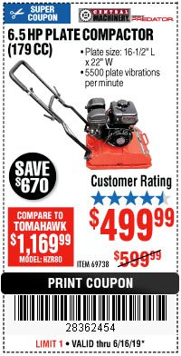 Harbor Freight Coupon 6.5 HP PLATE COMPACTOR (179 CC) Lot No. 66571/69738 Expired: 6/16/19 - $499.99