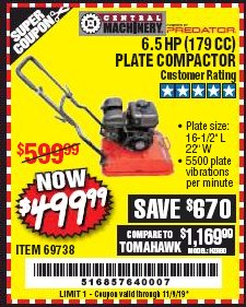 Harbor Freight Coupon 6.5 HP PLATE COMPACTOR (179 CC) Lot No. 66571/69738 Expired: 11/1/19 - $499.99