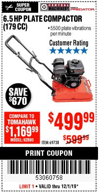 Harbor Freight Coupon 6.5 HP PLATE COMPACTOR (179 CC) Lot No. 66571/69738 Expired: 12/1/19 - $499.99