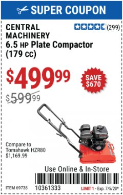 Harbor Freight Coupon 6.5 HP PLATE COMPACTOR (179 CC) Lot No. 66571/69738 EXPIRES: 7/5/20 - $499.99
