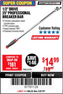 "Harbor Freight Coupon 1/2"" DRIVE 25"" PROFESSIONAL BREAKER BAR Lot No. 62729 EXPIRES: 5/31/19 - $14.99"