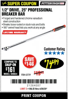 "Harbor Freight Coupon 1/2"" DRIVE 25"" PROFESSIONAL BREAKER BAR Lot No. 62729 EXPIRES: 6/30/20 - $14.99"