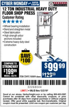 Harbor Freight Coupon 12 TON SHOP PRESS Lot No. 33497/60604 Expired: 12/1/19 - $99.99