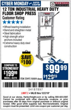 Harbor Freight Coupon 12 TON SHOP PRESS Lot No. 33497/60604 Expired: 12/2/19 - $99.99
