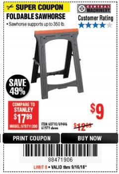 Harbor Freight Coupon FOLDABLE SAWHORSE Lot No. 60710/61979 Expired: 9/16/18 - $9