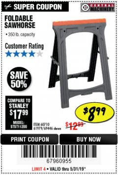 Harbor Freight Coupon FOLDABLE SAWHORSE Lot No. 60710/61979/69446 EXPIRES: 5/31/19 - $8.99