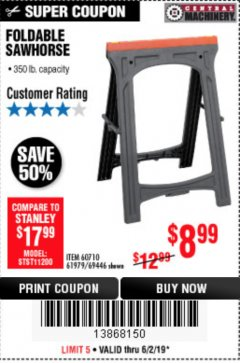 Harbor Freight Coupon FOLDABLE SAWHORSE Lot No. 60710/61979 Expired: 6/2/19 - $8.99