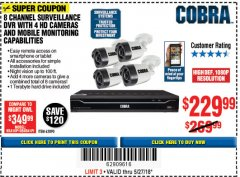 Harbor Freight Coupon 8 CHANNEL SURVEILLANCE DVR WITH 4 HD CAMERAS AND MOBILE MONITORING CAPABILITIES Lot No. 63890 Expired: 5/27/18 - $229.99