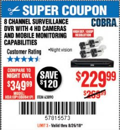 Harbor Freight Coupon 8 CHANNEL SURVEILLANCE DVR WITH 4 HD CAMERAS AND MOBILE MONITORING CAPABILITIES Lot No. 63890 Expired: 8/26/18 - $229.99