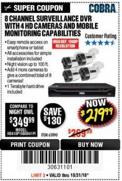 Harbor Freight Coupon 8 CHANNEL SURVEILLANCE DVR WITH 4 HD CAMERAS AND MOBILE MONITORING CAPABILITIES Lot No. 63890 Expired: 10/31/18 - $219.99