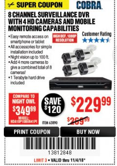 Harbor Freight Coupon 8 CHANNEL SURVEILLANCE DVR WITH 4 HD CAMERAS AND MOBILE MONITORING CAPABILITIES Lot No. 63890 Expired: 11/4/18 - $229.99