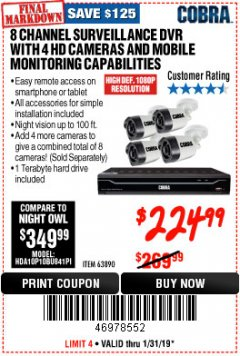Harbor Freight Coupon 8 CHANNEL SURVEILLANCE DVR WITH 4 HD CAMERAS AND MOBILE MONITORING CAPABILITIES Lot No. 63890 Expired: 1/31/19 - $224.99