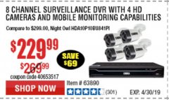 Harbor Freight Coupon 8 CHANNEL SURVEILLANCE DVR WITH 4 HD CAMERAS AND MOBILE MONITORING CAPABILITIES Lot No. 63890 Expired: 4/30/19 - $229.99