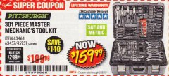 Harbor Freight Coupon 301 PIECE MASTER MECHANIC'S TOOL KIT Lot No. 69312/63464/63457/45951 Expired: 2/28/19 - $159.99