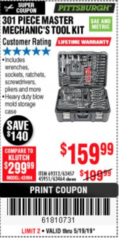 Harbor Freight Coupon 301 PIECE MASTER MECHANIC'S TOOL KIT Lot No. 69312/63464/63457/45951 Expired: 5/19/19 - $159.99