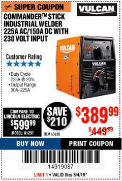 Harbor Freight Coupon VULCAN COMMANDER 225 AC/DC STICK WELDER Lot No. 63620 Expired: 8/4/19 - $389.99