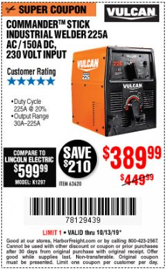Harbor Freight Coupon VULCAN COMMANDER 225 AC/DC STICK WELDER Lot No. 63620 Expired: 10/13/19 - $389.99