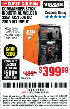 Harbor Freight Coupon VULCAN COMMANDER 225 AC/DC STICK WELDER Lot No. 63620 Expired: 2/23/20 - $399.99