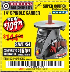 "Harbor Freight Coupon 14"" OSCILLATING SPINDLE SANDER Lot No. 69257/95088/62146 Expired: 10/5/18 - $109.99"
