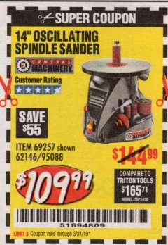 "Harbor Freight Coupon 14"" OSCILLATING SPINDLE SANDER Lot No. 69257/95088/62146 Expired: 3/31/19 - $109.99"