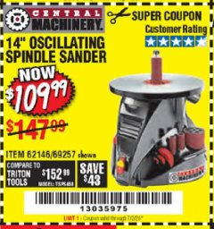 "Harbor Freight Coupon 14"" OSCILLATING SPINDLE SANDER Lot No. 69257/95088/62146 EXPIRES: 7/2/20 - $109.99"