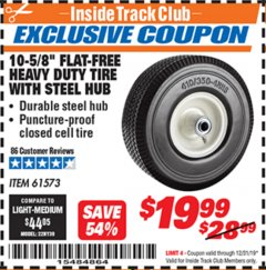 "Harbor Freight ITC Coupon 10-5/8"" FLAT-FREE HEAVY DUTY TIRE WITH STEEL HUB Lot No. 61573 Expired: 12/31/19 - $19.99"