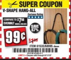 Harbor Freight Coupon V-SHAPE HANG-ALL Lot No. 68995/61430/61533 Expired: 9/11/18 - $0.99