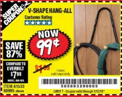 Harbor Freight Coupon V-SHAPE HANG-ALL Lot No. 68995/61430/61533 Expired: 1/12/19 - $0.99